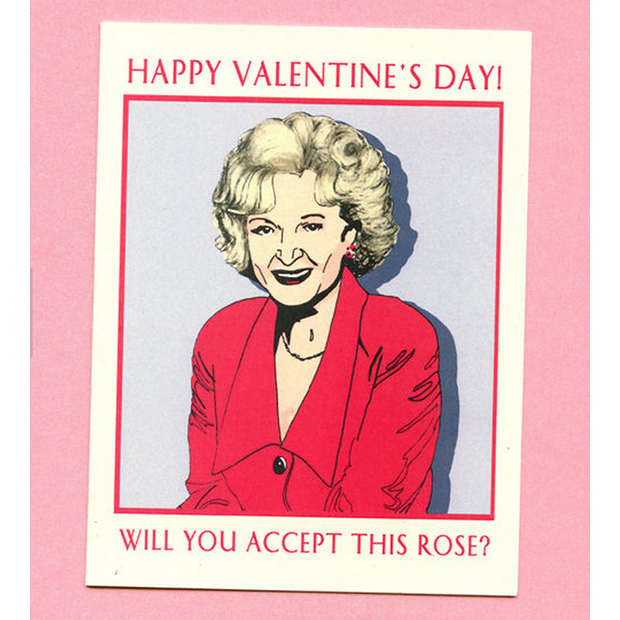 "Betty White <i>Golden Girls</i> greeting card, $6, <a target=""_blank"" href=""https://www.etsy.com/ca/listing/118733427/betty-white-valentine-funny-valentine?ref=shop_home_active_7"">Seas and Peas on Etsy</a>."
