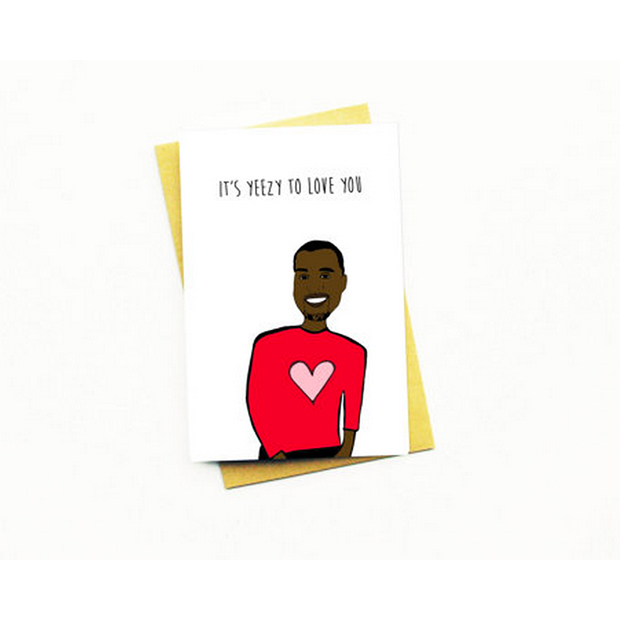 Say I love you with punny celebrity Valentines Day cards – Kanye Valentine Card