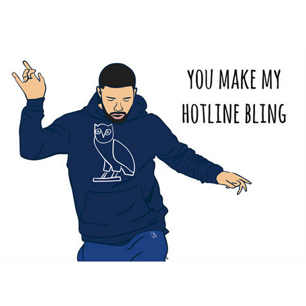 "Drake ""Hotline Bling"" greeting card, $7, <a target=""_blank"" href=""https://www.etsy.com/ca/listing/263778076/hotline-bling-card-funny-greeting-card?ref=shop_home_active_2"">Death by Design Co. on Etsy</a>."