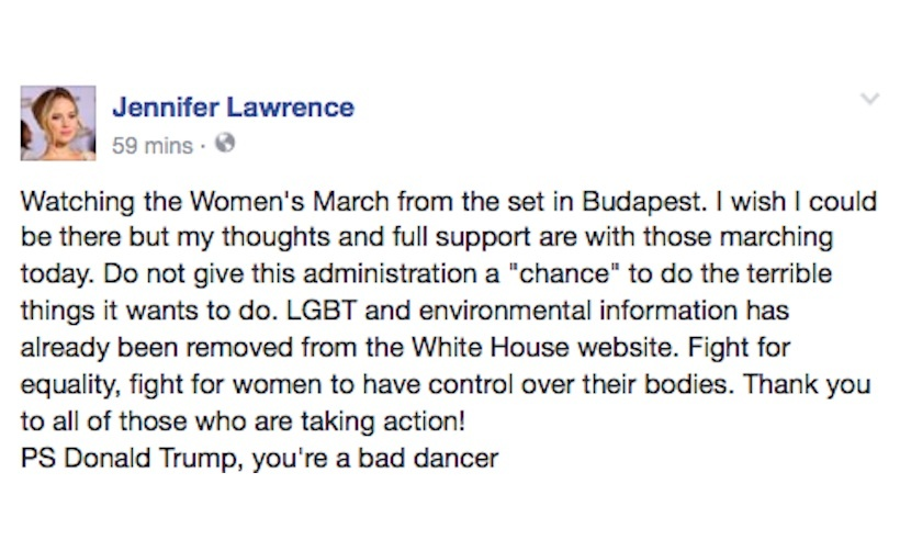 Jennifer Lawrence was unable to attend the march in Washington, so instead she showed her support by posting a message on Facebook. 