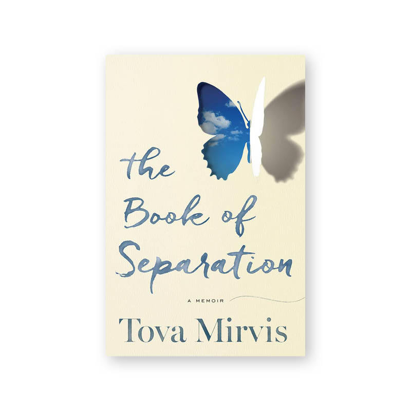 <h3>The Book of Separation: A Memoir, by Tova Mirvis </h3>