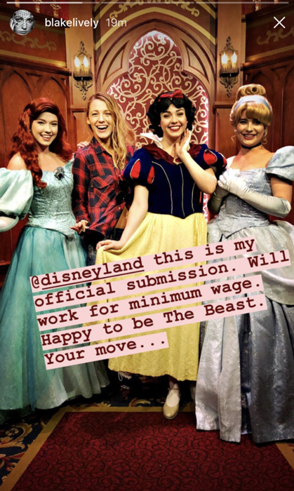 "Blake Lively had the best day with her sister Robyn and friends at Disneyland. The actress also made their new princess pals while visiting. She wrote on Instagram Story: ""@disneyland, this is my official subimssion. Will work for minimum wage. Happy to be The Beast. Your move...""