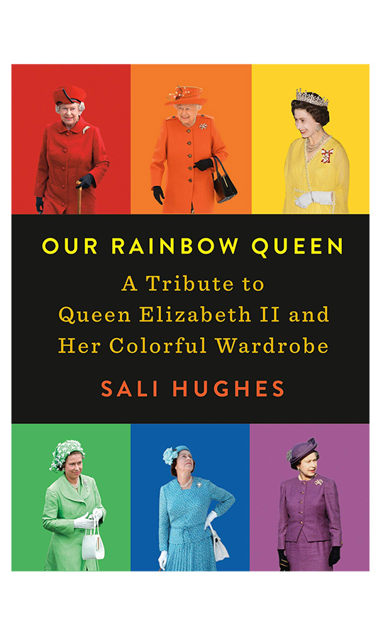 "In her 93 years on the planet, <a href=/tags/0/queen-elizabeth-ii><strong>the Queen</a></strong> has worn every single colour of the rainbow and always looked fantastic. <strong>Sali Hughes</strong>'s new book examines ""ten decades"" of Her Majesty's ""colour-blocked style"" and is the perfect coffee table conversation-starter for any royal lover's home.